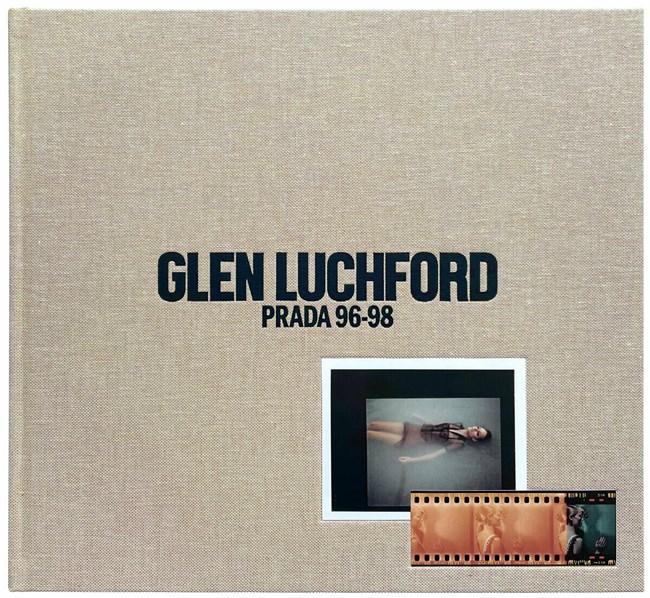 O οίκος Prada κυκλοφόρησε ένα λεύκωμα με φωτογραφίες του Glen Luchford